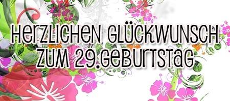 Herzlichen Glückwunsch zum 29. Geburtstag