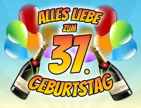 Champgner Grüße zum 37. Geburtstag