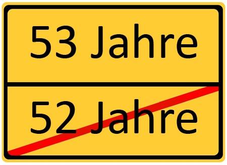 Verkehrsschild zum 53. Geburtstag als Glückwunsch