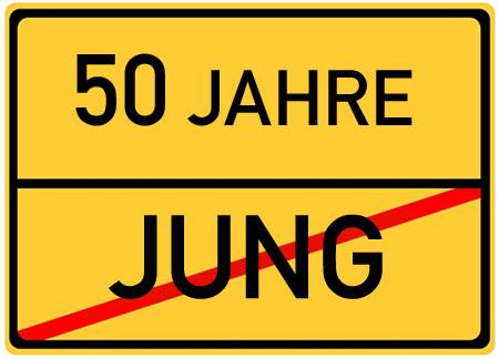 Lustiges Schild mit Spruch zum 50. Geburtstag