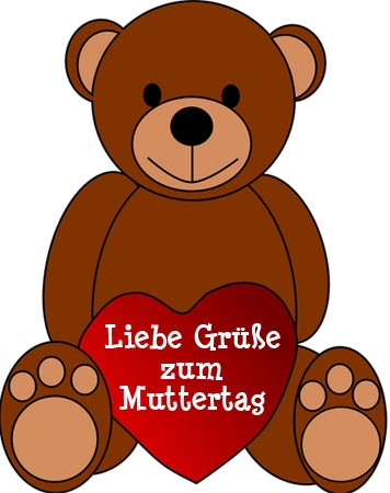 Ein süßer Teddybär mit Herz und Grüßen zum Muttertag
