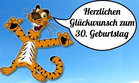 Lustiger Tiger gratuliert zum 30. Geburtstag