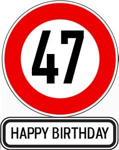 47. Geburtstag Glückwünsche